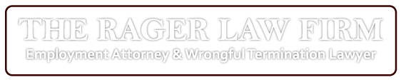 The Rager Law Firm - Employment Attorney & Wrongful Termination Lawyer